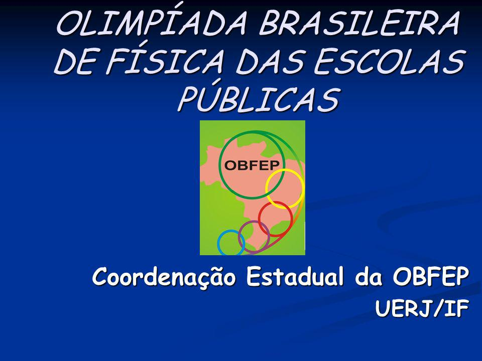 OLIMPÍADA BRASILEIRA DE FÍSICA DAS ESCOLAS PÚBLICAS