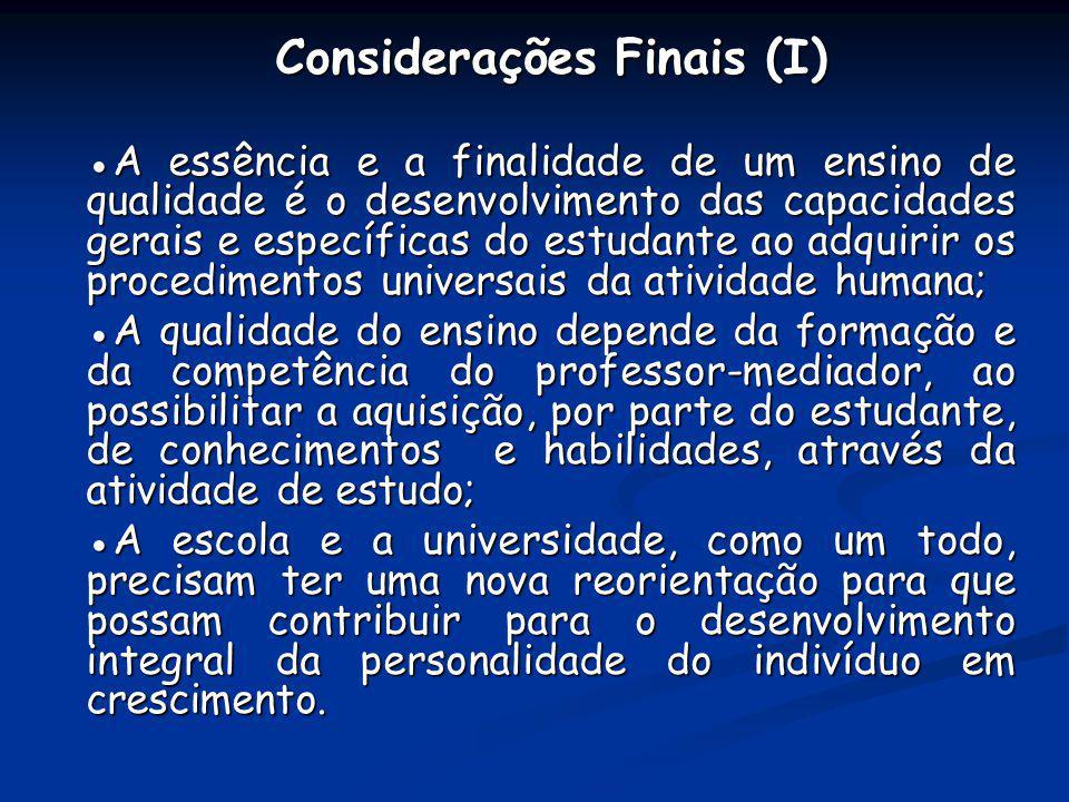 Considerações Finais (I)