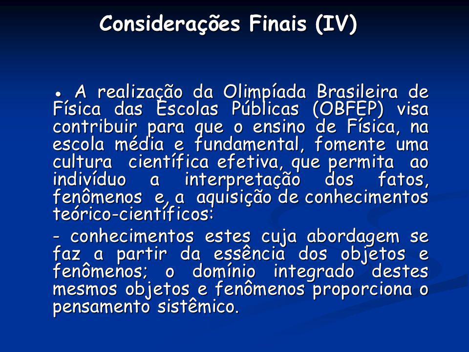 Considerações Finais (IV)