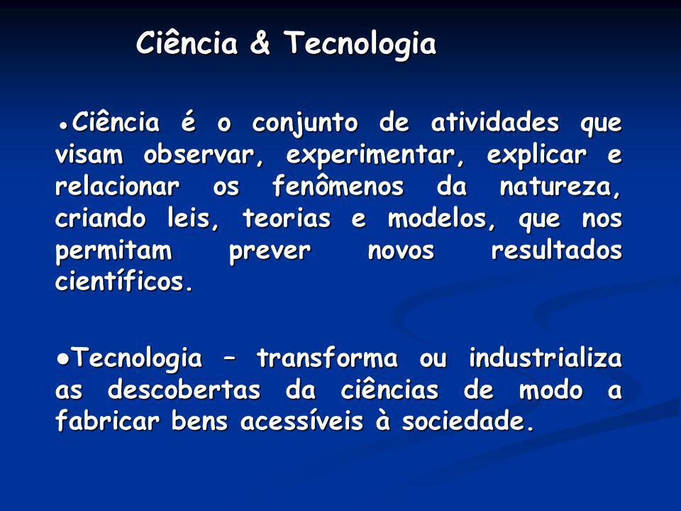 Ciência & Tecnologia