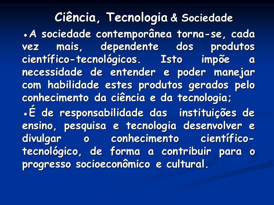 Ciência, Tecnologia & Sociedade