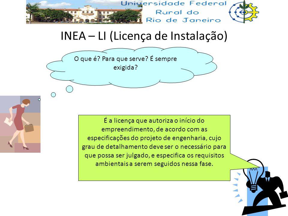 INEA – LI (Licença de Instalação)
