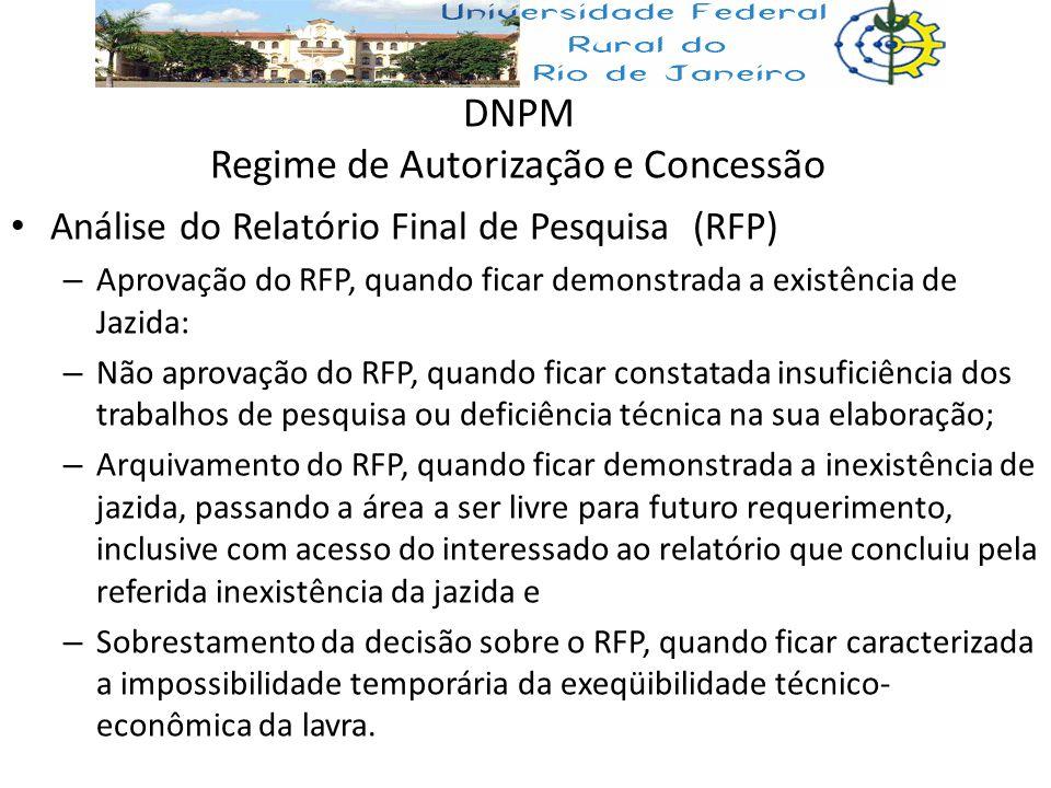 DNPM Regime de Autorização e Concessão