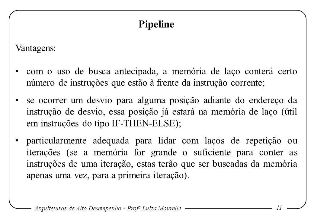 Pipeline Vantagens: