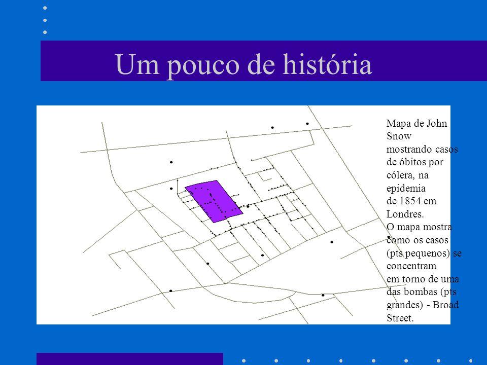 Um pouco de história Mapa de John Snow mostrando casos