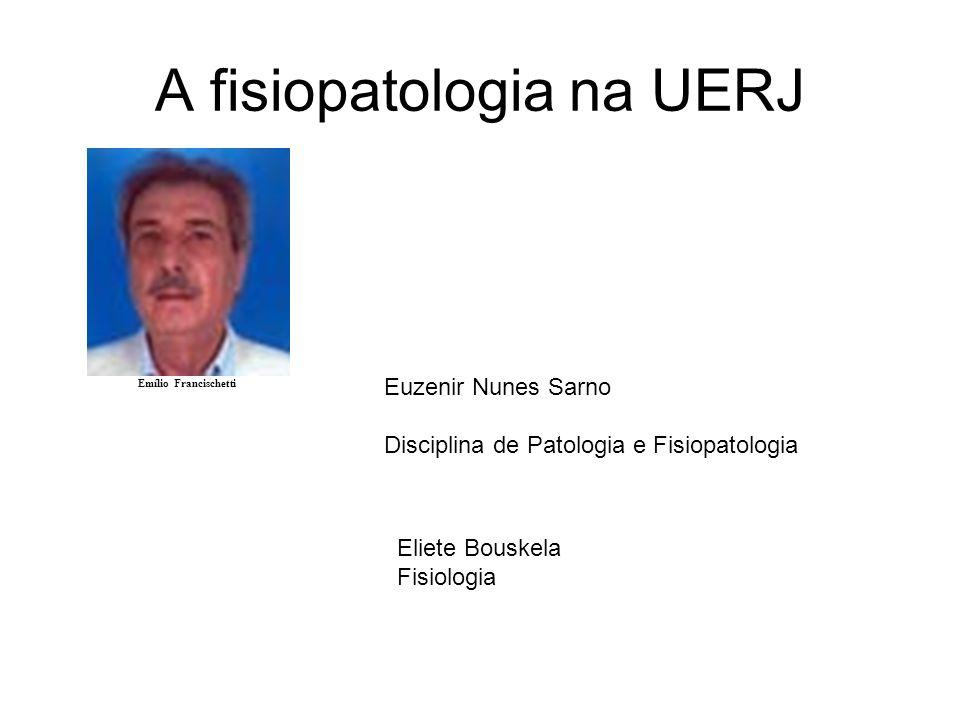A fisiopatologia na UERJ