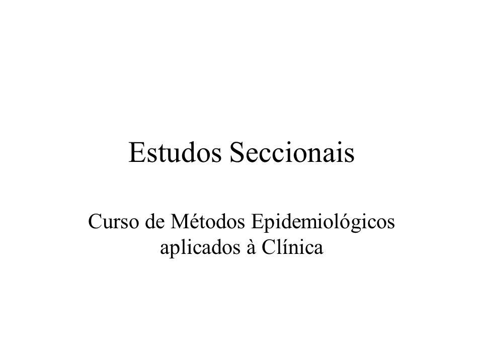 Curso de Métodos Epidemiológicos aplicados à Clínica