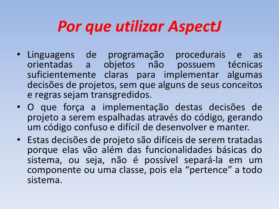 Por que utilizar AspectJ