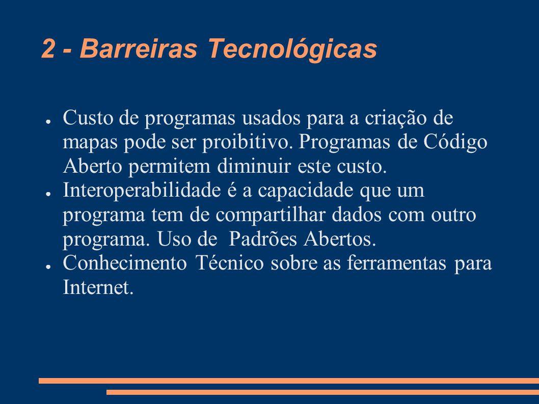 2 - Barreiras Tecnológicas