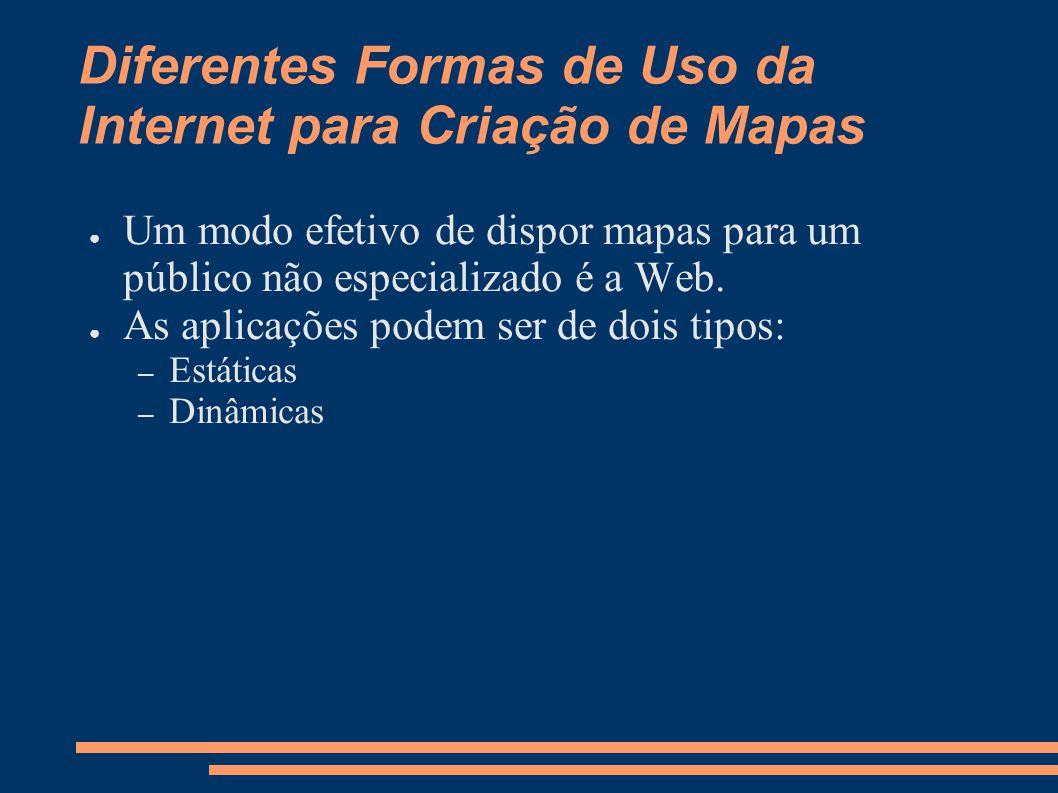 Diferentes Formas de Uso da Internet para Criação de Mapas