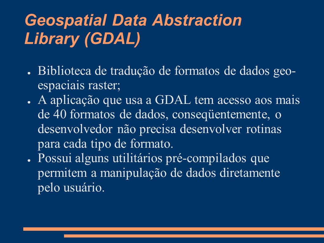 Geospatial Data Abstraction Library (GDAL)