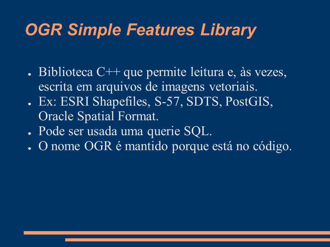 OGR Simple Features Library