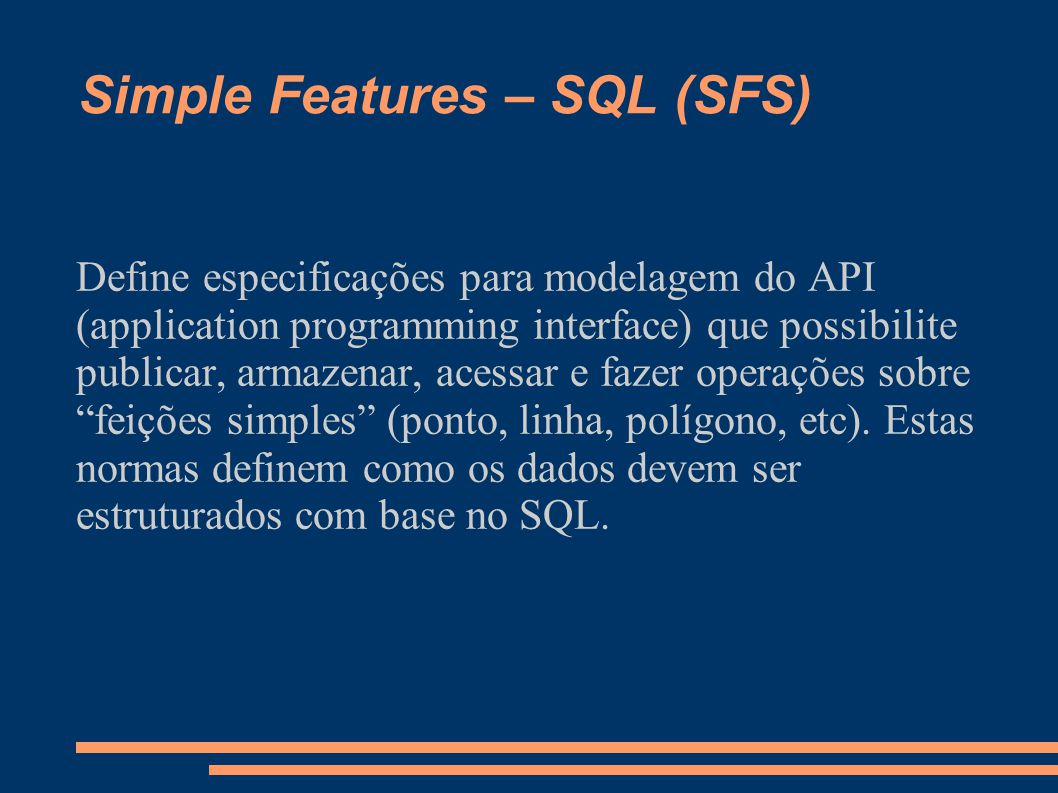 Simple Features – SQL (SFS)