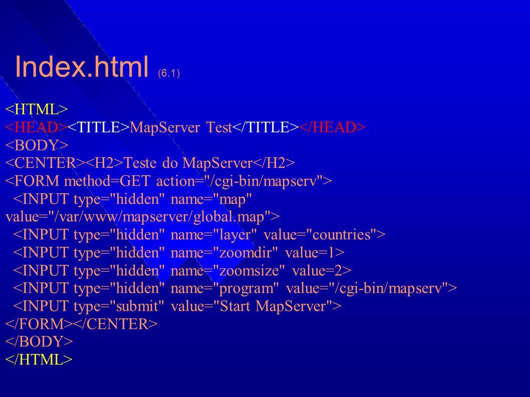 Index.html (6.1) <HTML>