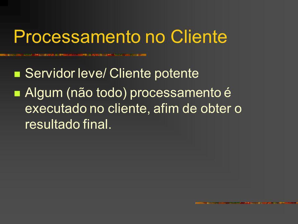 Processamento no Cliente