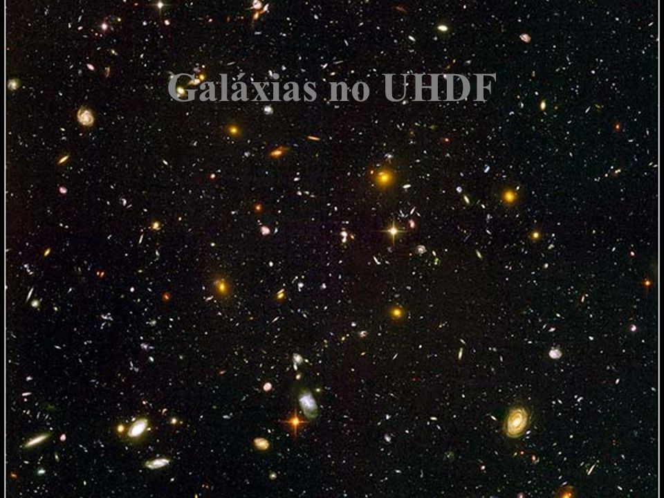 Galáxias no UHDF Hubble Ultra Deep Field: