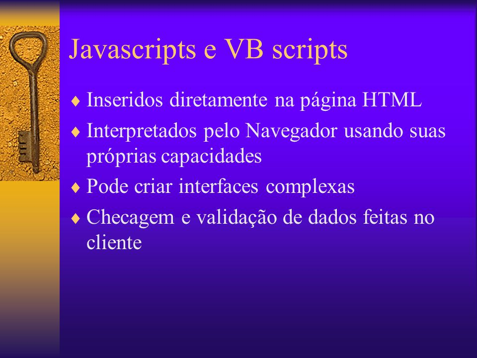 Javascripts e VB scripts
