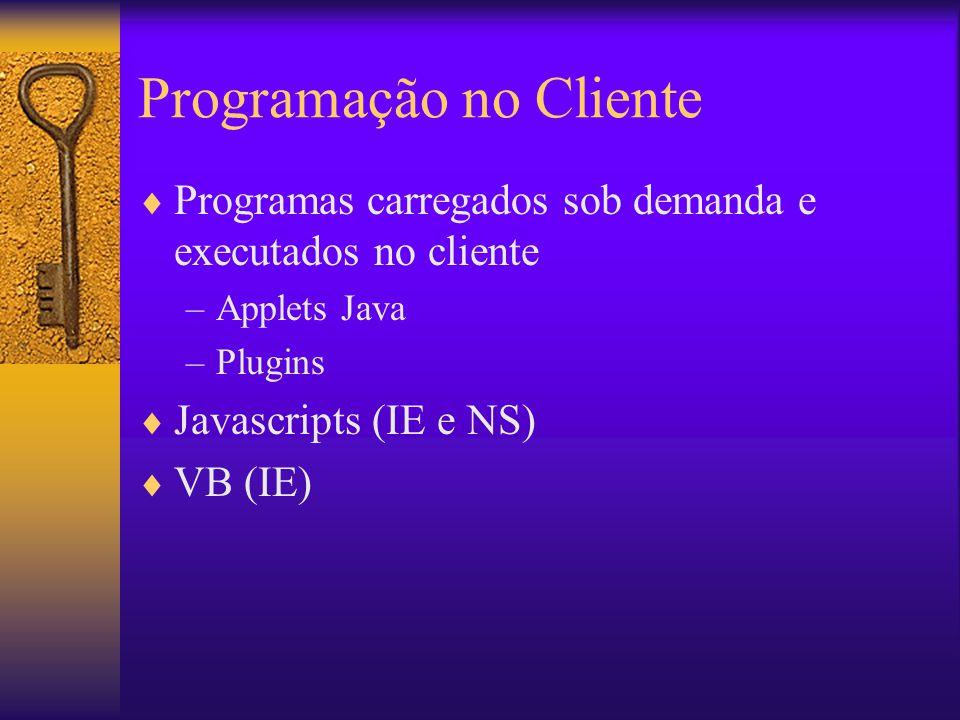 Programação no Cliente