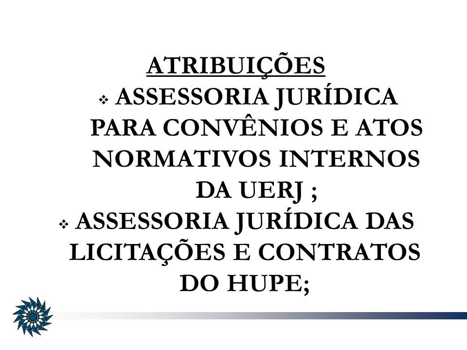 ASSESSORIA JURÍDICA DAS LICITAÇÕES E CONTRATOS DO HUPE;