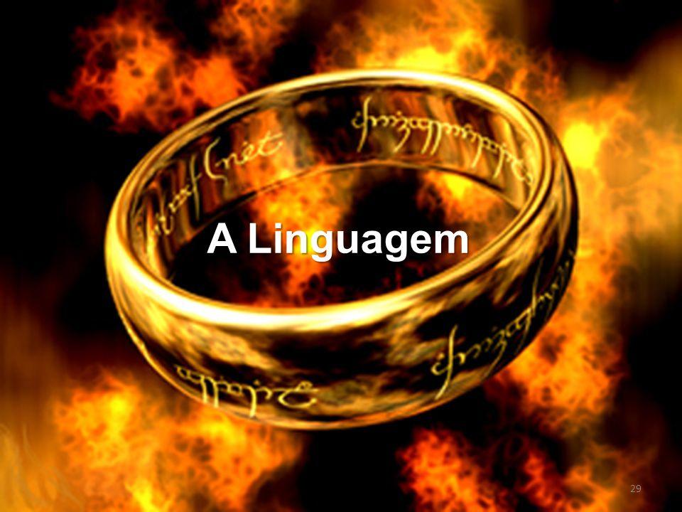 A Linguagem