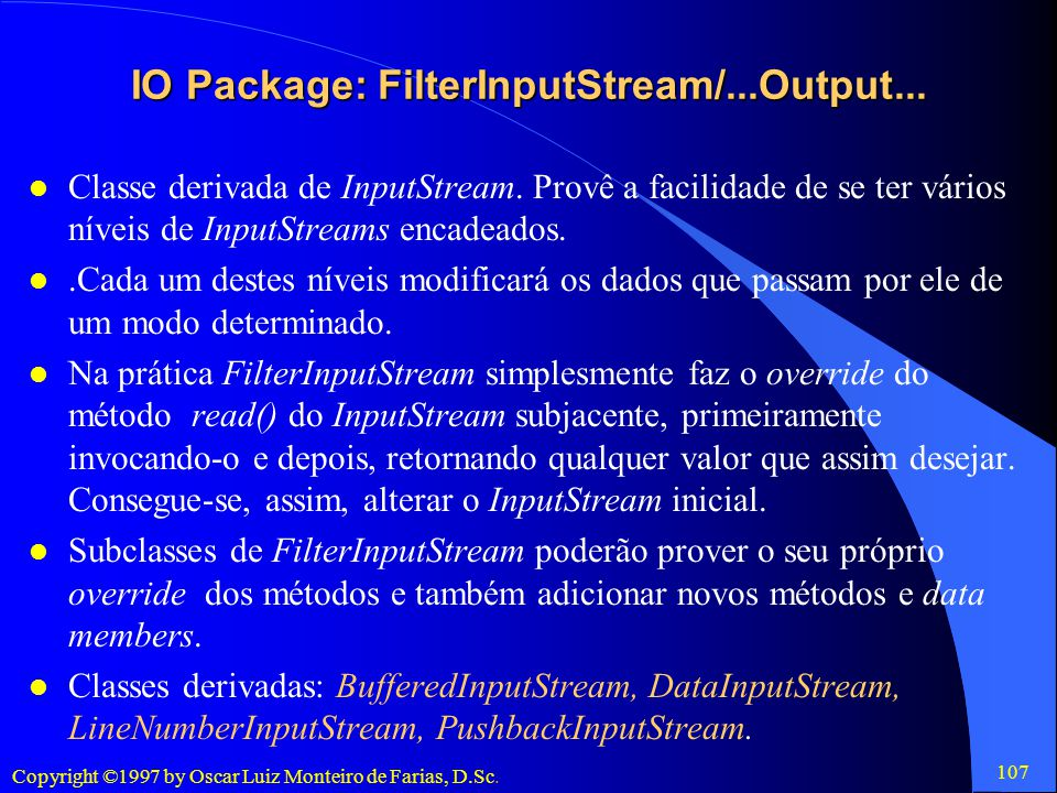 IO Package: FilterInputStream/...Output...