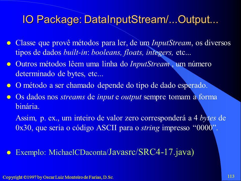 IO Package: DataInputStream/...Output...