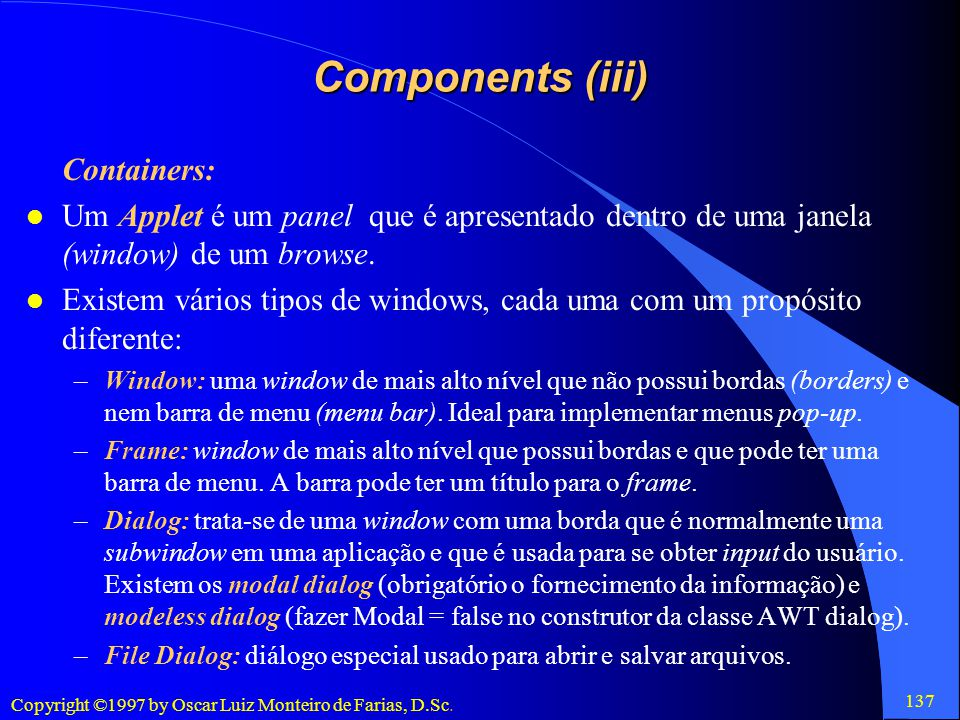 Components (iii) Containers: