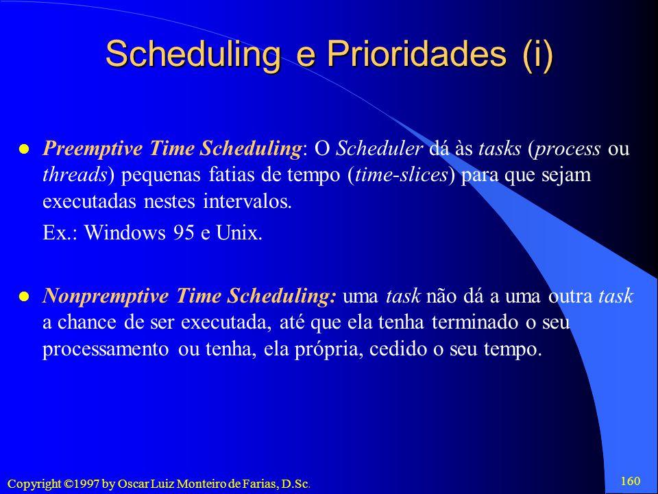 Scheduling e Prioridades (i)