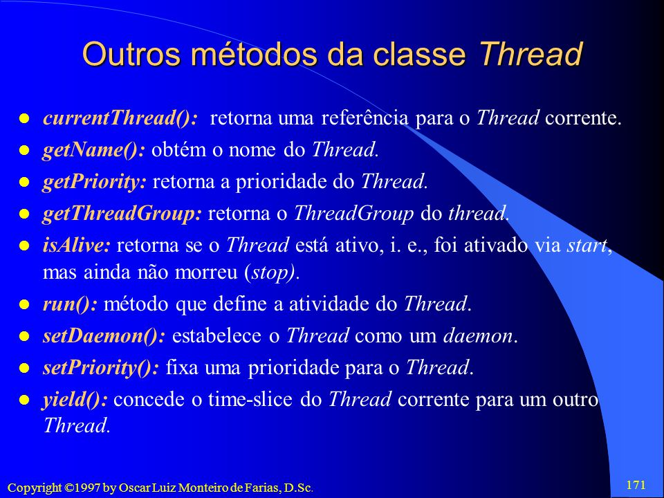 Outros métodos da classe Thread