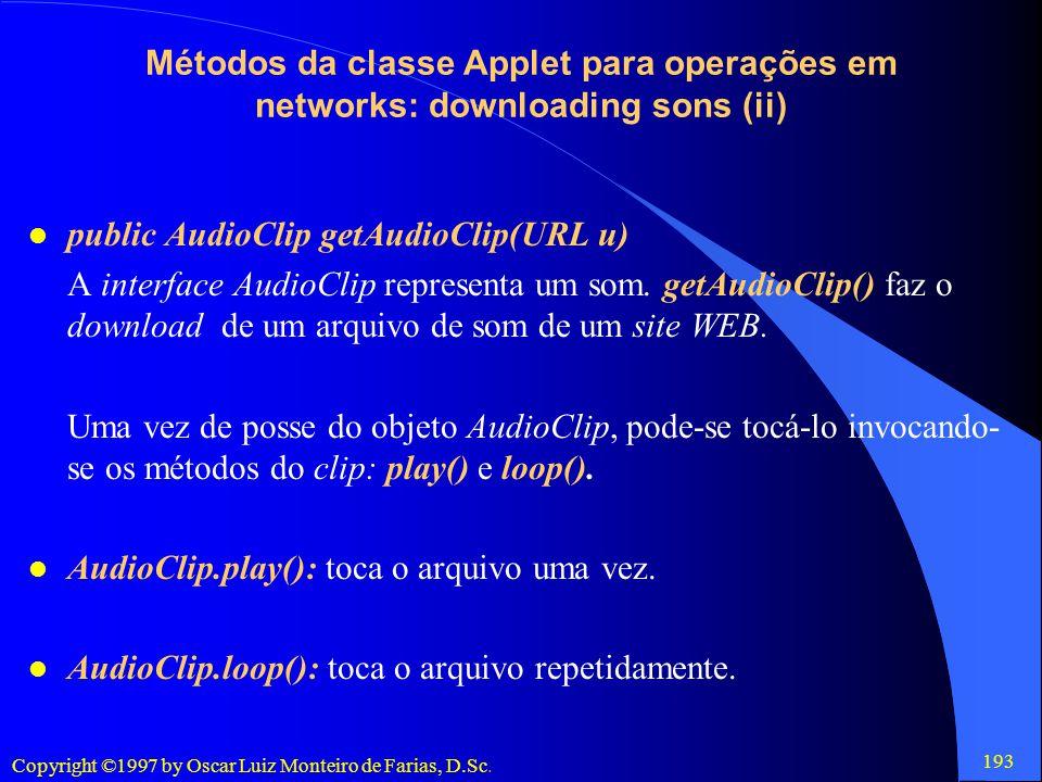 Métodos da classe Applet para operações em networks: downloading sons (ii)