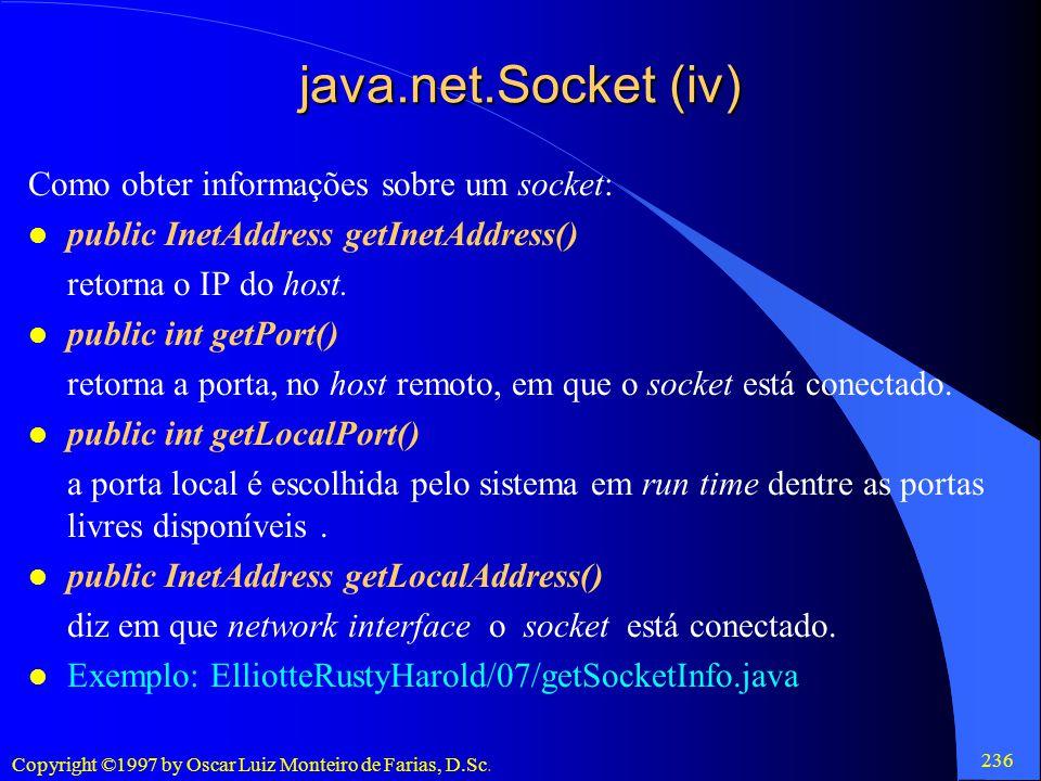 java.net.Socket (iv) Como obter informações sobre um socket: