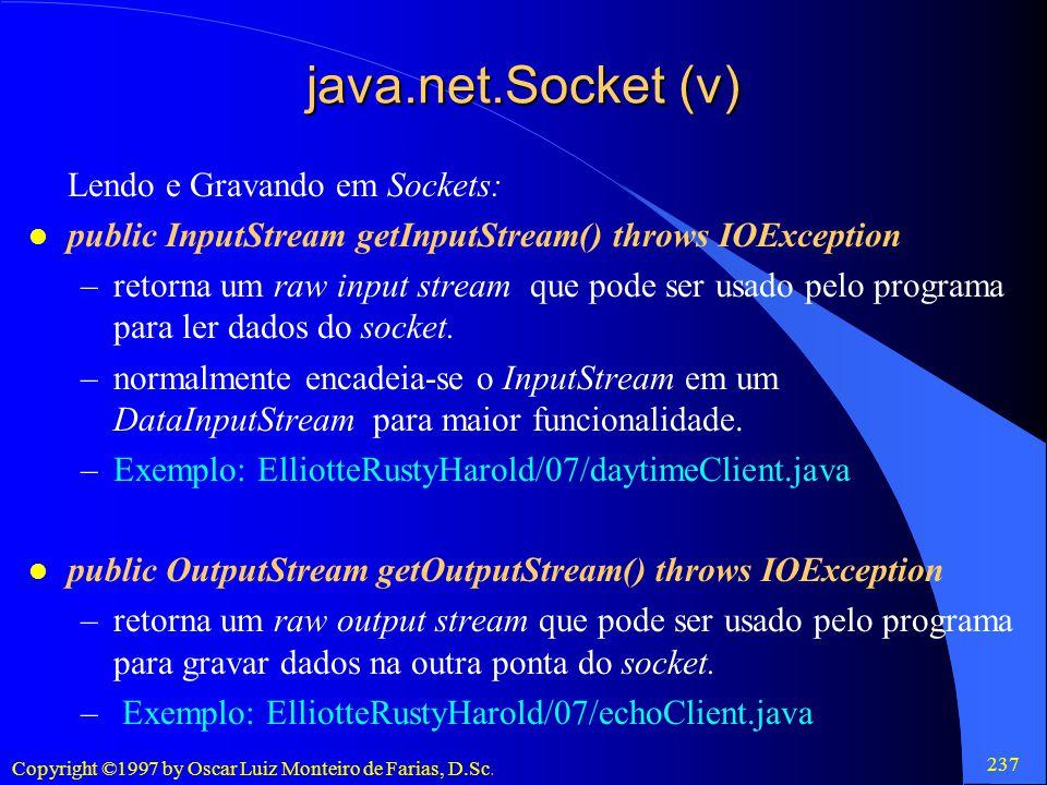 java.net.Socket (v) Lendo e Gravando em Sockets: