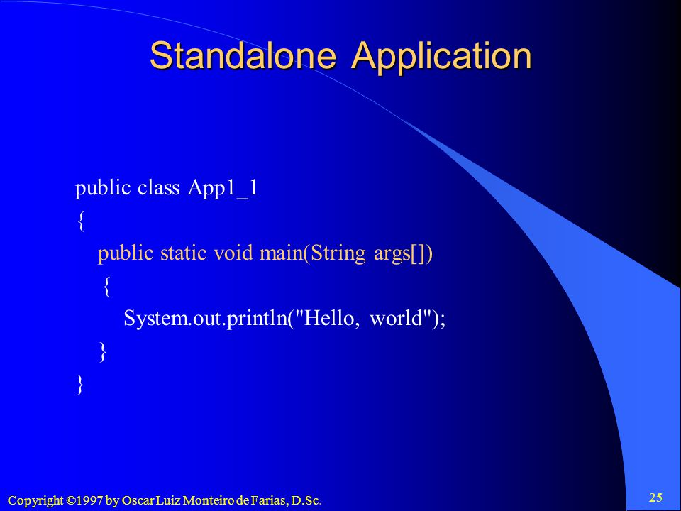 Standalone Application