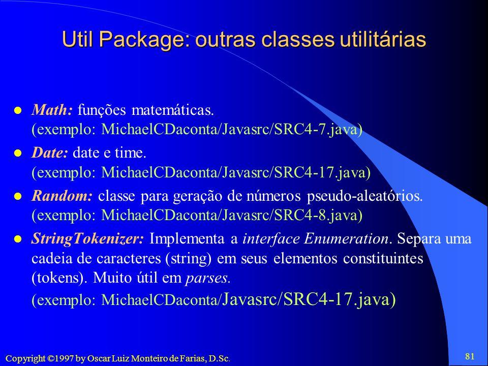 Util Package: outras classes utilitárias