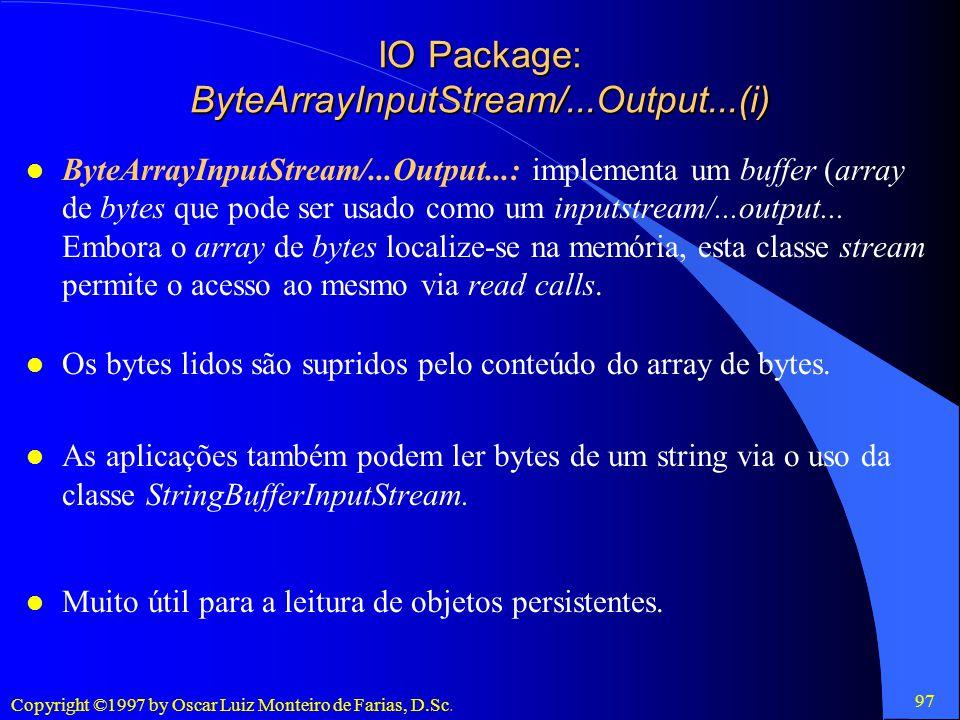 IO Package: ByteArrayInputStream/...Output...(i)