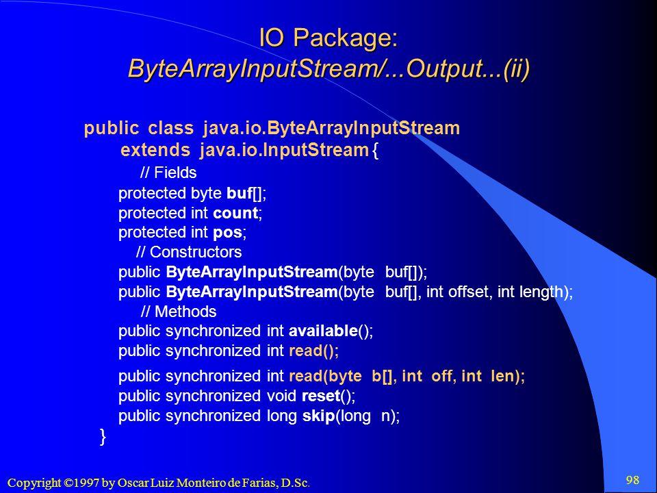 IO Package: ByteArrayInputStream/...Output...(ii)