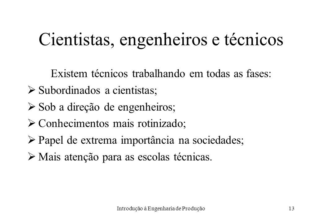 Cientistas, engenheiros e técnicos