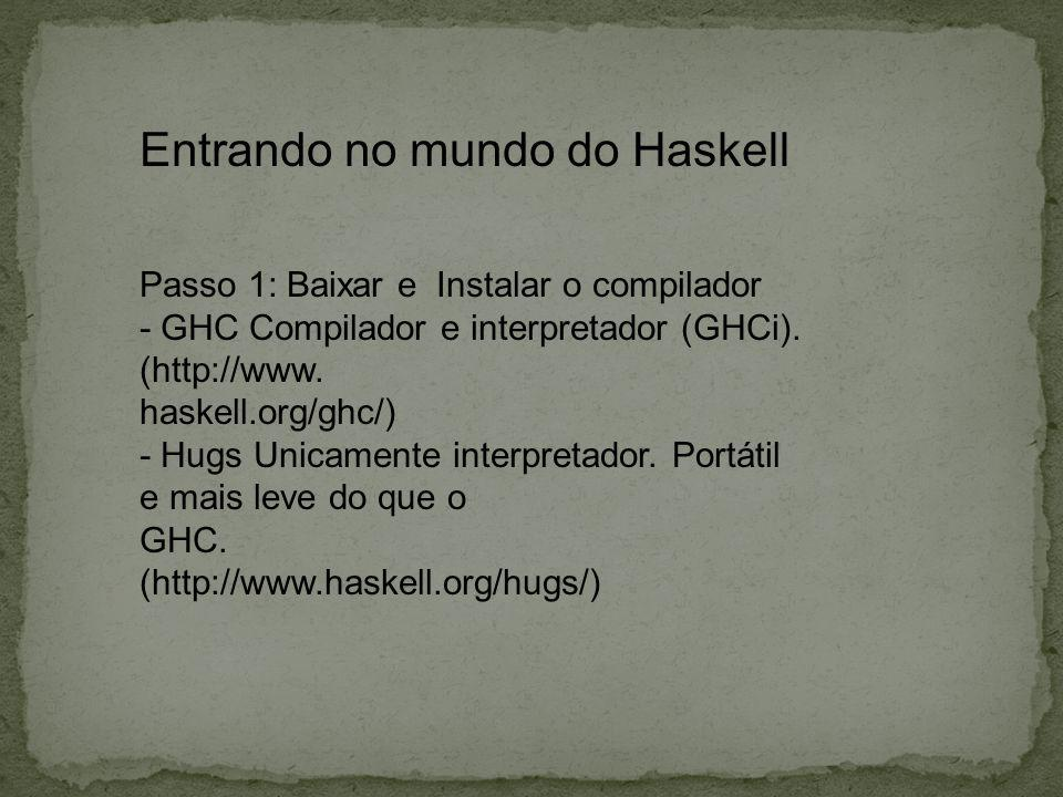 Entrando no mundo do Haskell