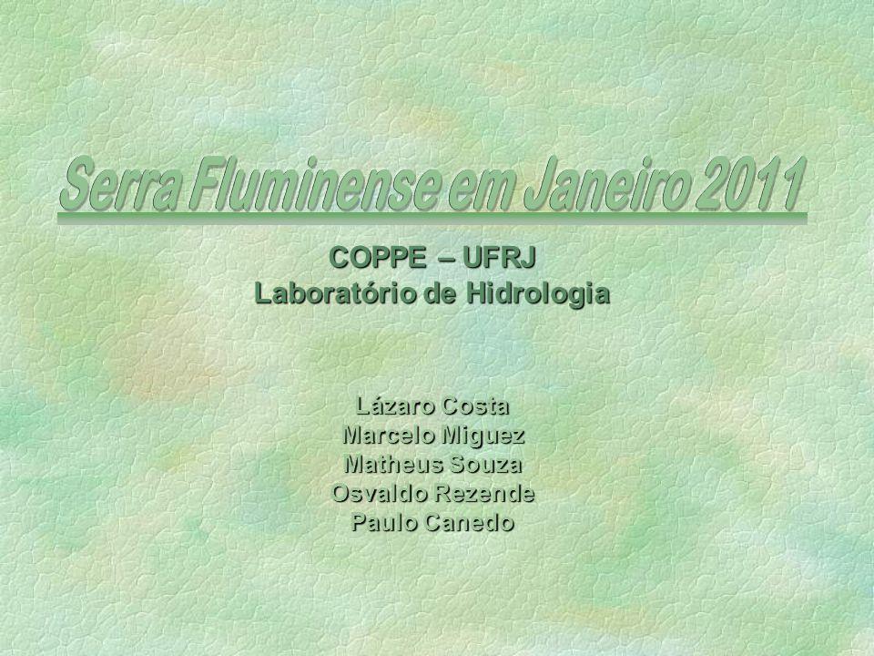Serra Fluminense em Janeiro 2011 Laboratório de Hidrologia