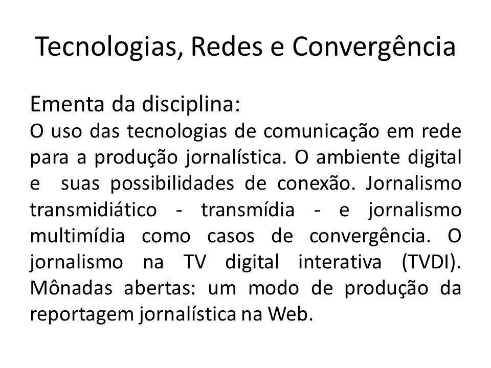 Tecnologias, Redes e Convergência
