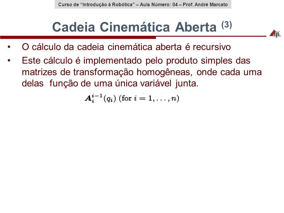 Cadeia Cinemática Aberta (3)