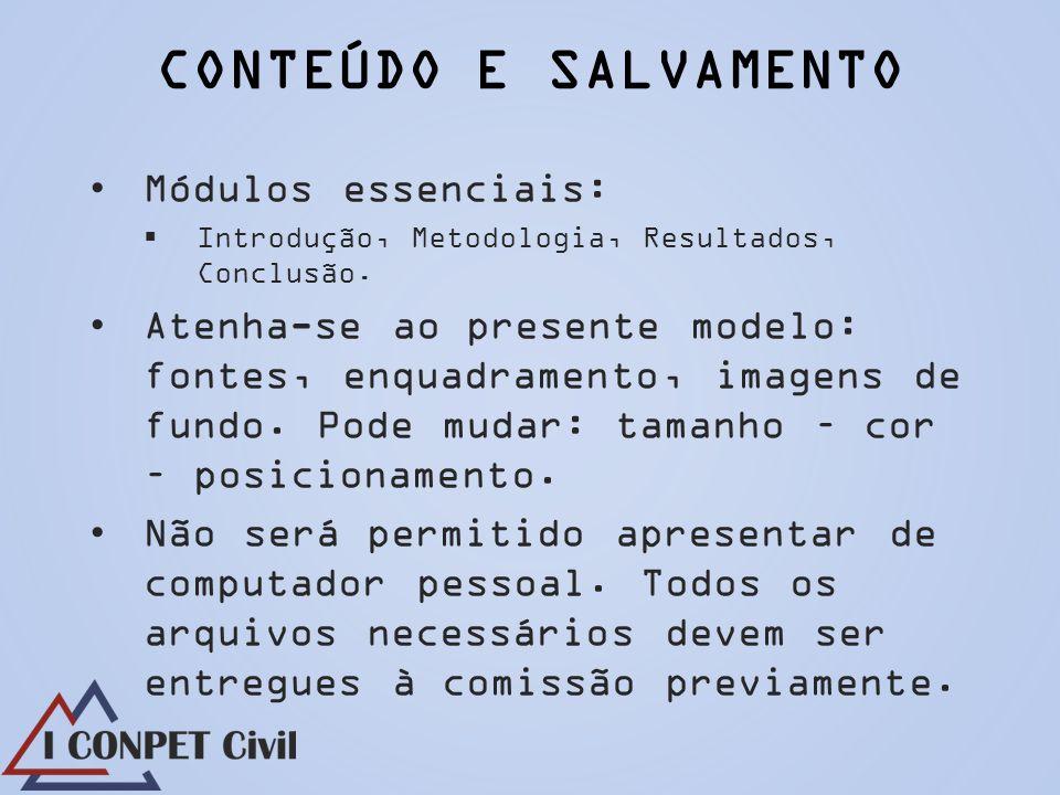 CONTEÚDO E SALVAMENTO Módulos essenciais: