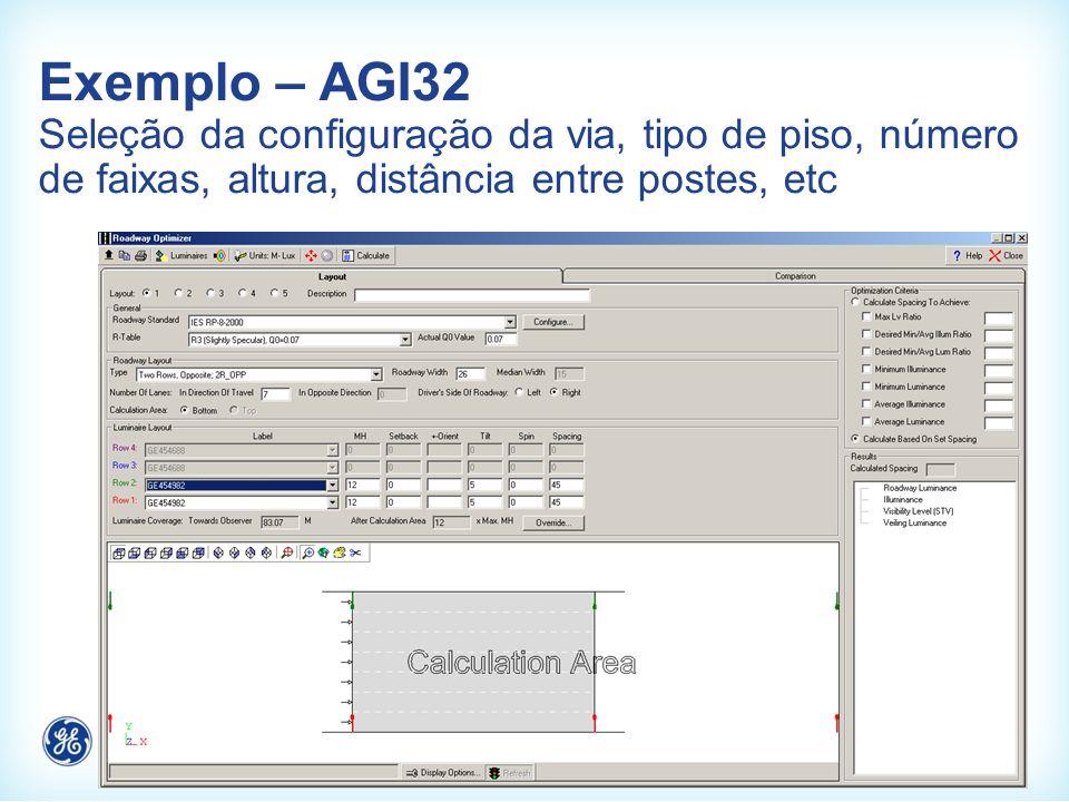 Exemplo – AGI32 Seleção da configuração da via, tipo de piso, número de faixas, altura, distância entre postes, etc