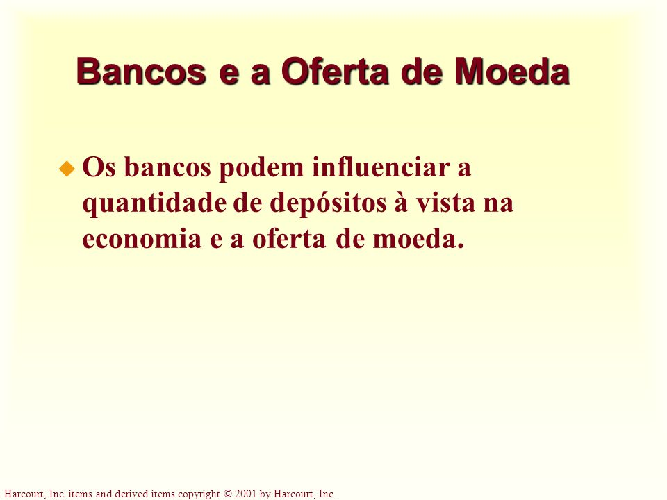 Bancos e a Oferta de Moeda