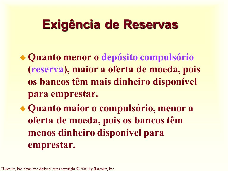 Exigência de Reservas