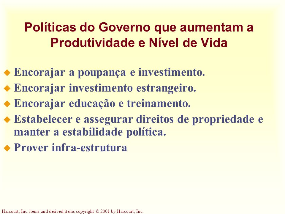 Políticas do Governo que aumentam a Produtividade e Nível de Vida