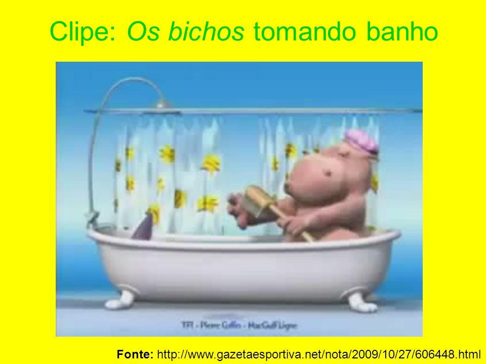 Clipe: Os bichos tomando banho