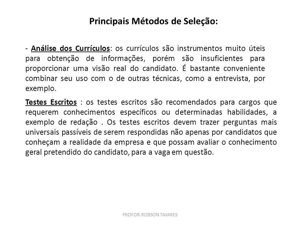 Principais Métodos de Seleção: