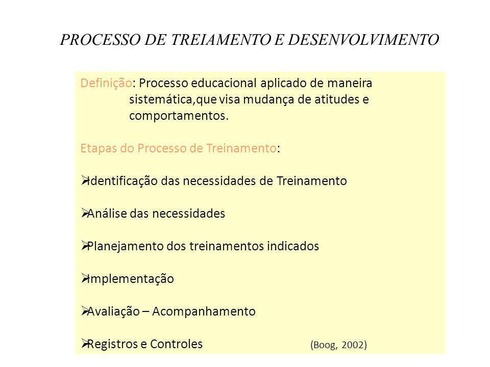 PROCESSO DE TREIAMENTO E DESENVOLVIMENTO