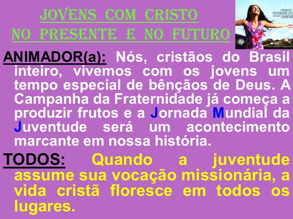 JOVENS COM CRISTO NO PRESENTE E NO FUTURO
